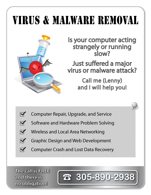Malware and virus removal; Repair of computers that are acting strangely or running slow;  Computer Crash and Lost Data Recovery